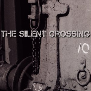 The Silent Crossing - The Silent Crossing